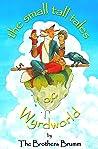 The Small Tall Tales of Wyrdworld