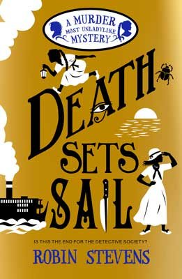 Death Sets Sail (Murder Most Unladylike Mysteries #9)