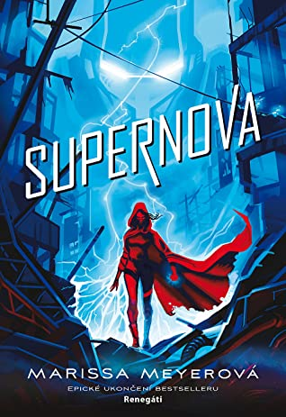Supernova (Renegáti, #3)