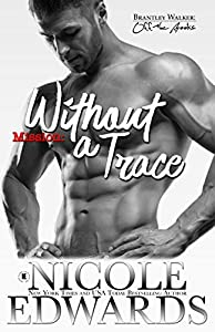 Mission: Without a Trace (Brantley Walker: Off the Books #2)