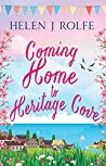 Coming Home to Heritage Cove (Heritage Cove, #1)