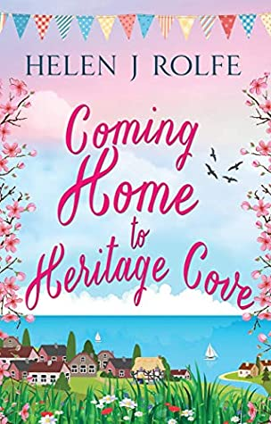 Coming Home to Heritage Cove (Heritage Cove, Book 1)