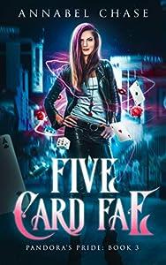 Five Card Fae (Pandora's Pride #3)