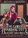 The Good Pharmacist's Deadly Secrets