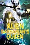 Alien Barbarian's Queen (Draconian Warriors #9)