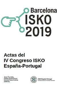 Barcelona ISKO 2019: Actas del IV Congreso ISKO España-Portugal 2019