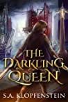 The Darkling Queen (The Shadow Watch #3)