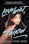 Loveboat, Taipei (Loveboat, Taipei, #1)