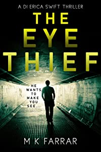 The Eye Thief (DI Erica Swift #1)