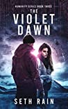 The Violet Dawn (Humanity #3)