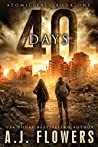 40 Days by A.J. Flowers