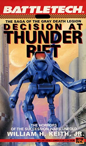 Decision at Thunder Rift by William H. Keith Jr.