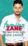 Taming Zane (Almost Perfect, #2)