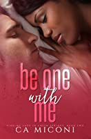 Be One with Me (Finding Love in Green Springs, #2)