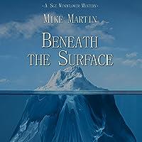 Beneath the Surface (Sgt. Windlfower Mystery, #3)