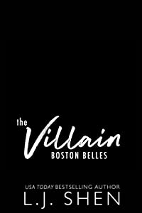 The Villain (Boston Belles, #2)