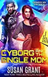 Cyborg and the Single Mom (OtherWorldly Men, #3)