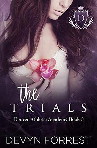 The Trials (Denver Athletics Academy, #3)