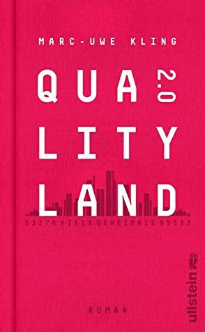 QualityLand 2.0 (QualityLand - Saga, #2)