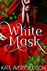 White Mask (The Sworn Saga, #4)