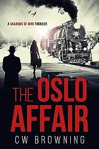 The Oslo Affair (Shadows of War #1)