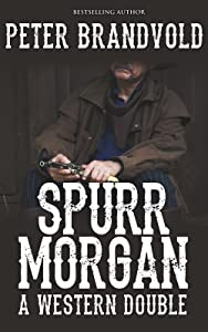 Spurr Morgan: A Western Double