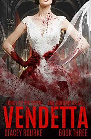 Vendetta by Stacey Rourke