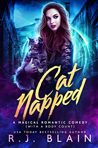 Catnapped (A Magical Romantic Comedy, with a Body Count #14)