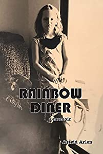 Rainbow Diner: a memoir