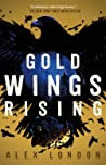 Gold Wings Rising (Skybound, #3)
