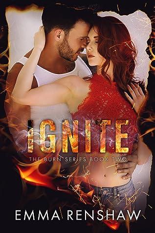 Ignite (Burn, #2)