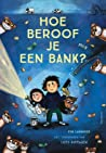 Hoe beroof je een bank? audiobook review free