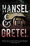 Hansel & Gretel: Down the Rabbit Hole