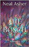 The Bosch: A Novella (Polity Universe)