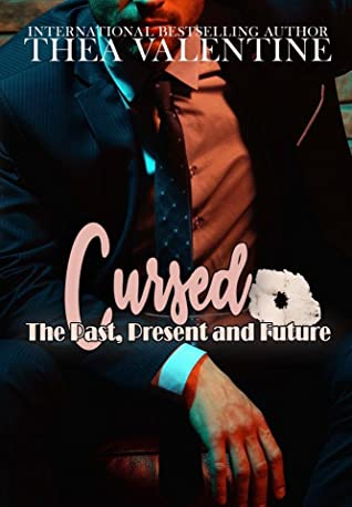 Cursed: The Past, Present and Future