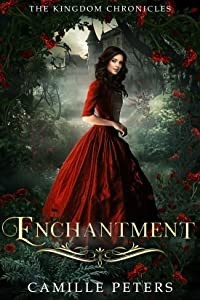 Enchantment (The Kingdom Chronicles, #5)