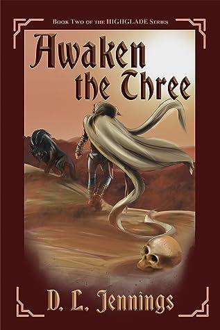 Awaken the Three (Highglade #2)