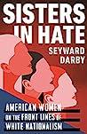 Sisters in Hate: ...