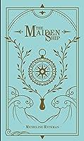 The Maiden Ship (The Maiden Ship, #1)