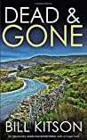 DEAD & GONE an absolutely addictive crime thriller with a huge twist (Detective Mike Nash Thriller)