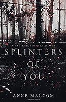 Splinters of You (Retired Sinners)
