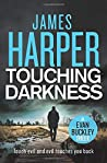 Touching Darkness: An Evan Buckley Crime Thriller (Evan Buckley Thrillers)