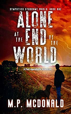Alone at the End of the World