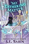 No Lathering Matter (Magical Soapmaker Mysteries, #1)
