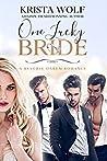 One Lucky Bride