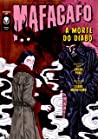 A Morte do Diabo (Mafagafo #3.3)