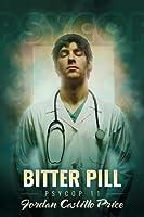 Bitter Pill (PsyCop, #11)