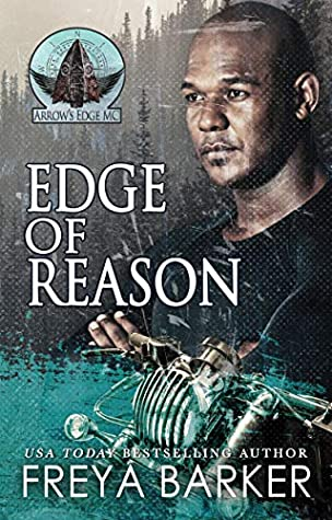 Edge Of Reason (Arrow's Edge MC, #1)