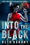 Into The Black (Janey McCallister Mystery, #1)