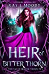 Heir of Bitter Thorn (The Fae of Bitter Thorn, #0)
